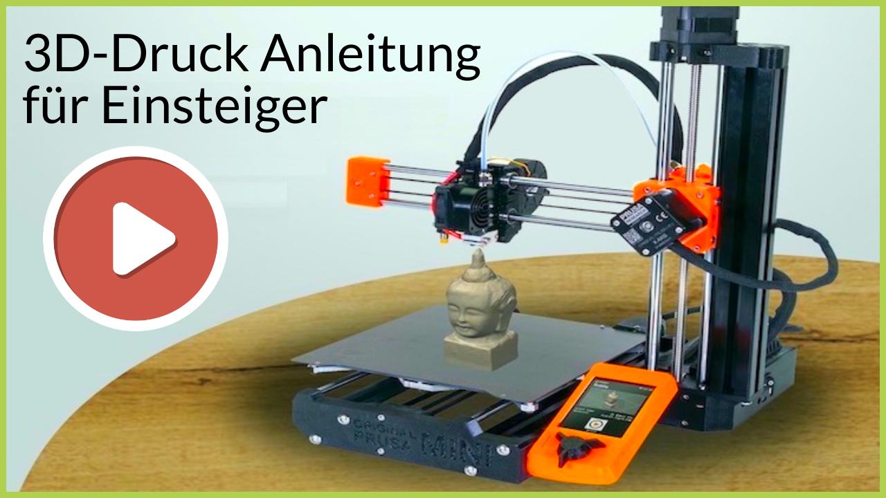 3D-Druck Anleitung für Einsteiger
