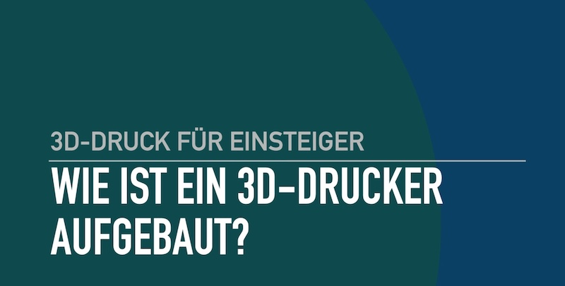 3D Drucker Aufbau